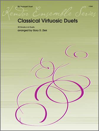 Classic Virtuosic Duets (30 Grade 4-6 Duets)