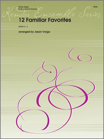12 Familiar Favorites
