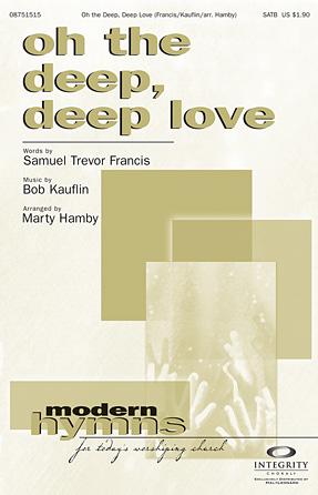 Oh The Deep Deep Love