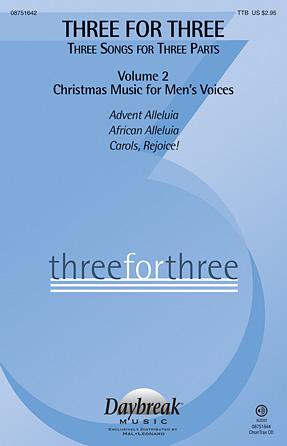 Three For Three - Three Songs For Three Parts - Volume 2