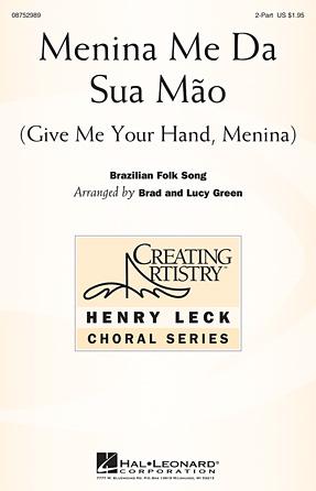 Menina Me Da Sua Mao (Give Me Your Hand, Menina)
