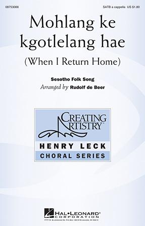Mohlang Ke Kgotlelang Hae (When I Return Home)