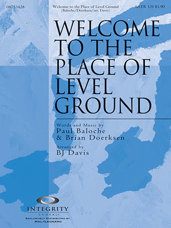 Welcome To The Place Of Level Ground - Full Score