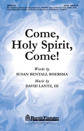 Come, Holy Spirit, Come!