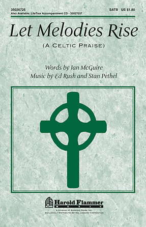 Let Melodies Rise (A Celtic Praise)