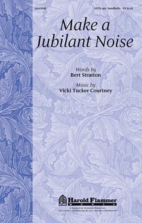 Make A Jubilant Noise