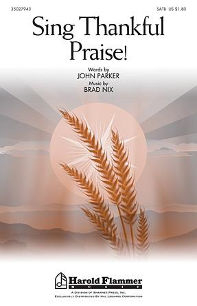 Sing Thankful Praise!