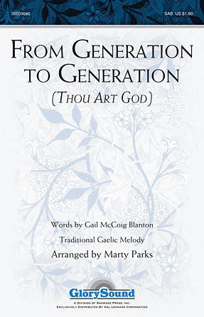 From Generation To Generation (Thou Art God)