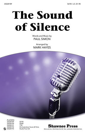 The Sound Of Silence (arr  Mark Hayes) - Choral Music Download