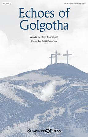 Echoes Of Golgotha