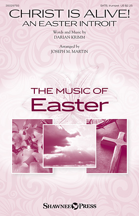 Christ Is Alive! (An Easter Introit)