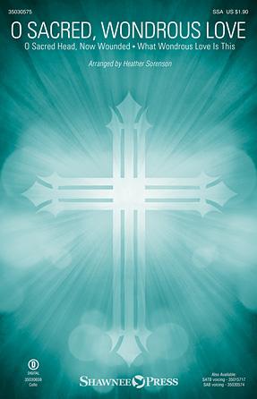 O Sacred, Wondrous Love | Sheet Music Direct
