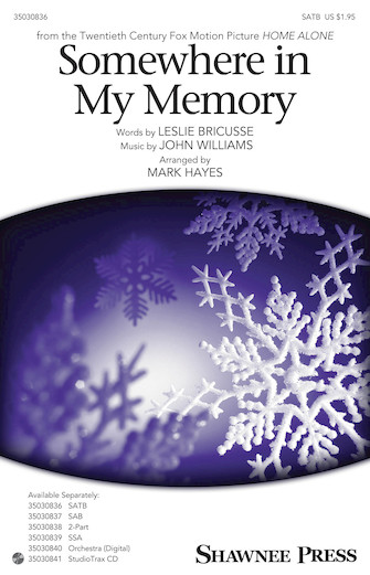 Somewhere In My Memory (arr. Mark Hayes)