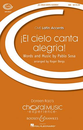 El Cielo Canta Alegria! (Heaven Is Singing For Joy!)