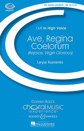 Ave, Regina Coelorum (Rejoice, Virgin Glorious)