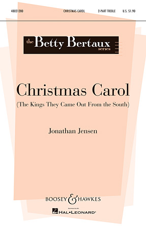 Christmas Carol (The Kings They Came Out From The South)
