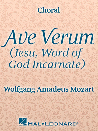 Ave Verum (Jesu, Word of God Incarnate)