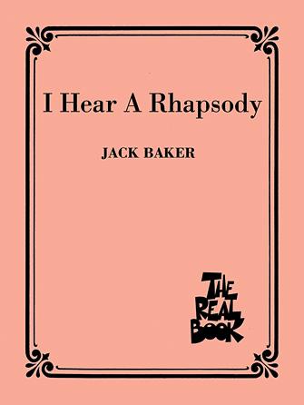 I Hear A Rhapsody