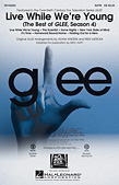 Live While We're Young (The Best of Glee Season 4)