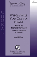 Whom Will You Cry To, Heart?