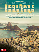 The Most Requested Bossa Nova & Samba Songs