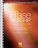 The Praise & Worship Fake Book (2nd Edition)