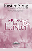 Easter Song Hear (With Christ The Lord Is Risen)