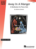Away In A Manger - A Meditation For Piano Solo