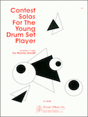 Contest Solos For The Young Drum Set Player