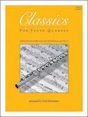 Classics For Flute Quartet - 1st Flute