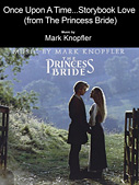 Once Upon A Time...Storybook Love (from The Princess Bride)