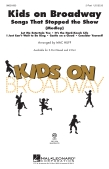 Kids On Broadway: Songs That Stopped The Show (Medley)