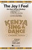The Joy I Feel (East African Medley)