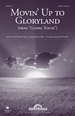 Movin' Up To Gloryland (from Gospel Voices)