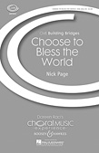 Choose To Bless The World