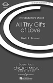 All Thy Gifts Of Love