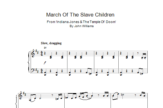 March Of The Slave Children (from Indiana Jones And The Temple Of Doom) Sheet Music
