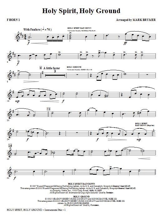 Holy Spirit, Holy Ground (Medley) - F Horn 1 Sheet Music