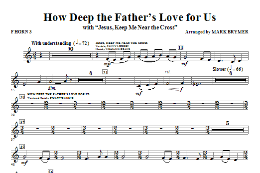 How Deep The Father's Love For Us (with Jesus Keep Me Near The Cross) - F Horn 3 Sheet Music