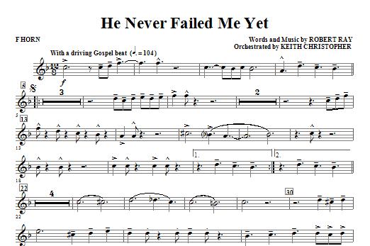 He Never Failed Me Yet - F Horn Sheet Music