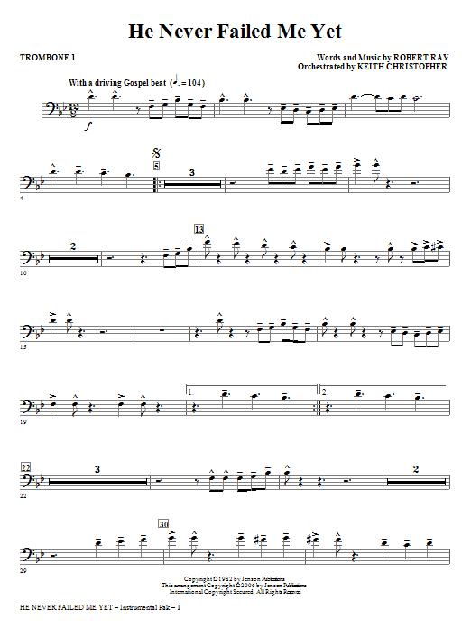 He Never Failed Me Yet - Trombone 1 Sheet Music