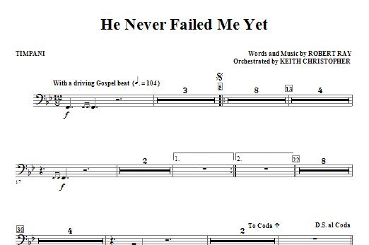 He Never Failed Me Yet - Timpani Sheet Music