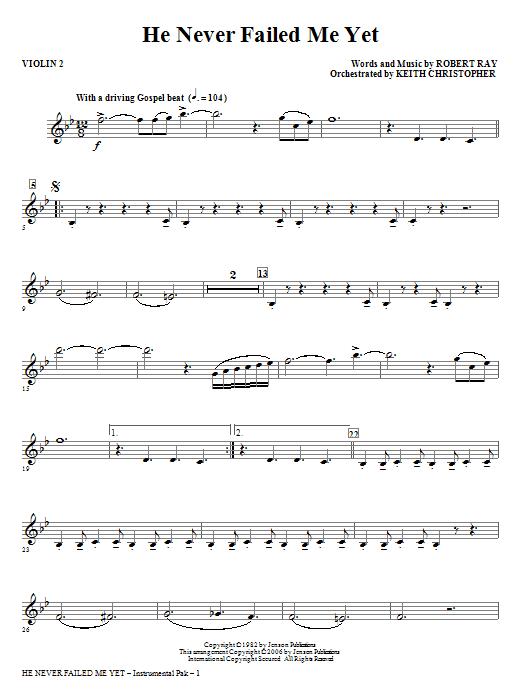 He Never Failed Me Yet - Violin 2 Sheet Music