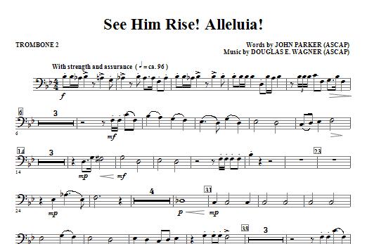 See Him Rise! Alleluia! - Trombone 2 Sheet Music