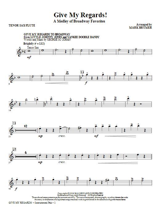 Give My Regards! A Medley Of Broadway Favorites - Tenor Sax/Flute (Choir Instrumental Pak)