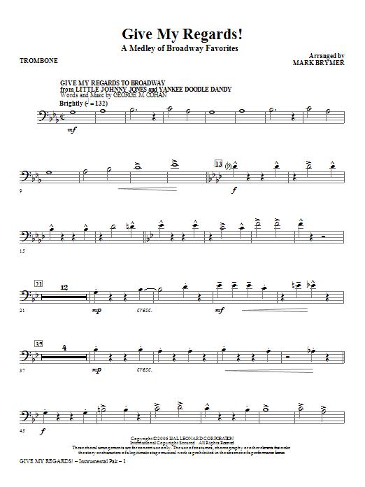 Give My Regards! A Medley Of Broadway Favorites - Trombone Sheet Music