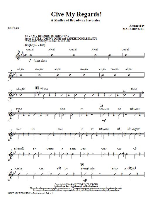 Give My Regards! A Medley Of Broadway Favorites - Guitar (Choir Instrumental Pak)