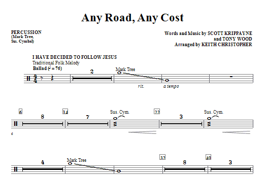Any Road, Any Cost - Percussion Sheet Music