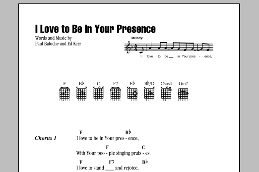 I Love To Be In Your Presence Sheet Music