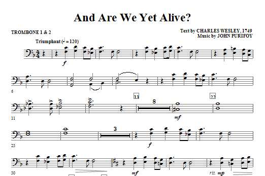 And Are We Yet Alive? - Trombone 1 & 2 Sheet Music